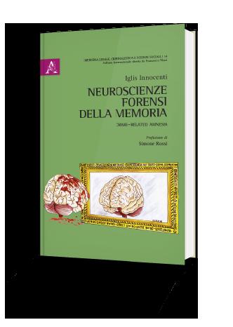 Neuroscienze Forensi della Memoria
